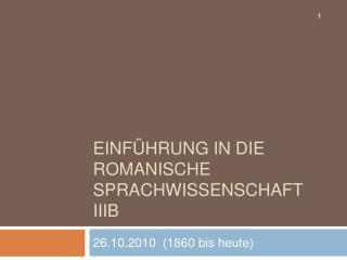 Einf hrung in die romanische Sprachwissenschaft IIIB