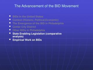 The Advancement of the BID Movement