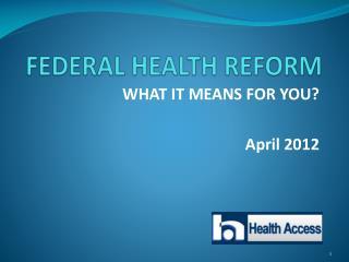 FEDERAL HEALTH REFORM