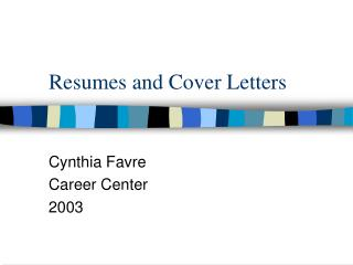 Resumes and Cover Letters