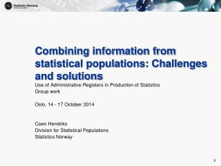 Combining information from statistical populations: Challenges and solutions