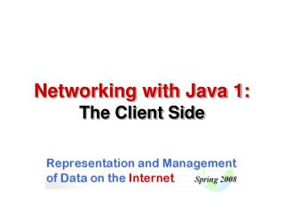 Networking with Java 1: The Client Side