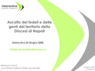 Ascolto dei fedeli e delle genti del territorio della Diocesi di Napoli