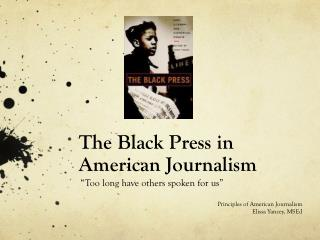 The Black Press in American Journalism