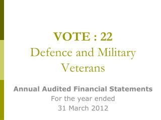 VOTE : 22 Defence and Military Veterans