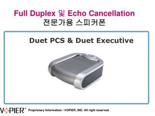 Duet PCS & Duet Executive