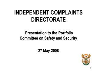 INDEPENDENT COMPLAINTS DIRECTORATE