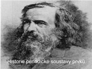 Historie periodick  soustavy prvku