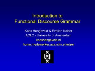 Introduction to  Functional Discourse Grammar