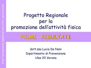 Progetto Regionale per la promozione dell attivit  fisica