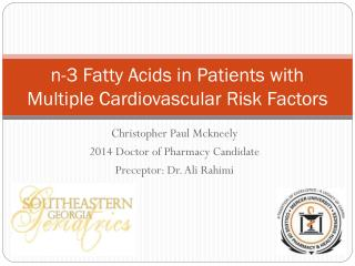 n-3 Fatty Acids in Patients with Multiple Cardiovascular Risk Factors