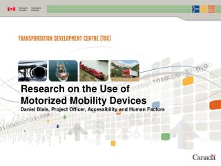 Research on the Use of Motorized Mobility Devices