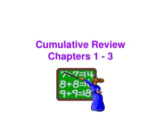 Cumulative Review Chapters 1 - 3