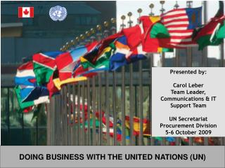 Presented by:  Name Title UN Secretariat  Procurement Division Date