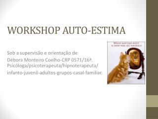 WORKSHOP AUTO-ESTIMA
