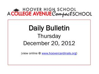 Daily Bulletin Thursday December 20, 2012 (view online @  hoovercardinals )