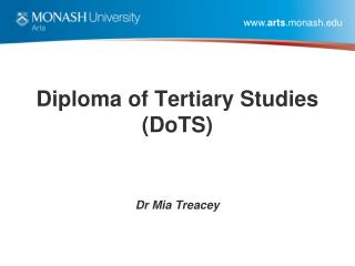 Diploma of Tertiary Studies  (DoTS)