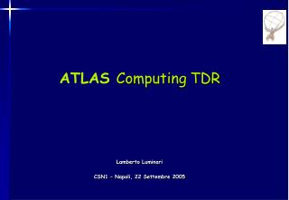ATLAS  Computing TDR