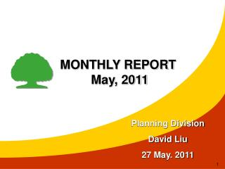 MONTHLY REPORT  May, 2011