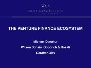 THE VENTURE FINANCE ECOSYSTEM
