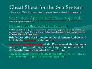 Cheat Sheet for the Sea System