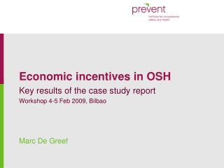 Economic incentives in OSH