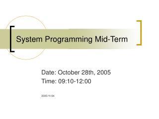 System Programming Mid-Term