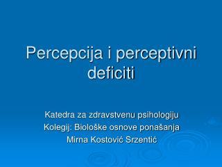Percepcija i perceptivni deficiti