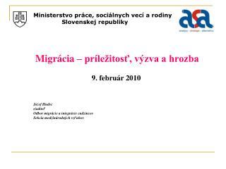 Ministerstvo práce, sociálnych vecí a rodiny    Slovenskej republiky