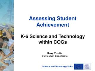 Assessing Student Achievement K-6 Science and Technology within COGs
