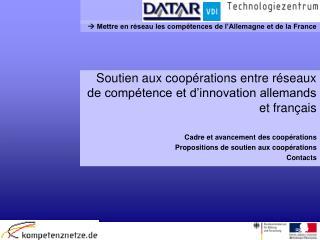 Soutien aux coopérations entre réseaux de compétence et d'innovation allemands et français