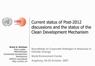 Grant A. Kirkman Team Leader - Methodologies Sustainable Development  Mechanisms