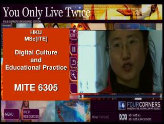 HKU MSc[ITE] Digital Culture  and  Educational Practice MITE 6305