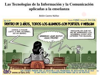 Las Tecnologías de la Información y la Comunicación aplicadas a la enseñanza