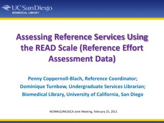 Assessing Reference Services Using the READ Scale (Reference Effort Assessment Data)