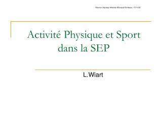 Activit  Physique et Sport dans la SEP