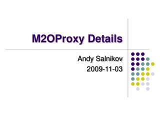M2OProxy Details