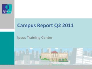 Campus Report Q2 2011