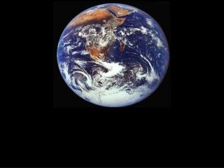 地球是 人类的母亲 ,是生命的摇篮。