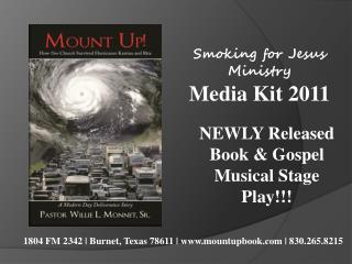 Smoking for Jesus Ministry  Media Kit 2011