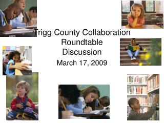 Trigg County Collaboration Roundtable Discussion ""