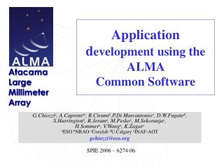 Application d evelopment using the ALMA  Common Software