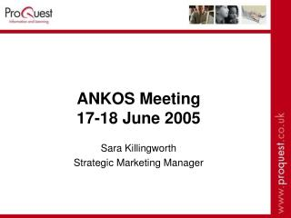 ANKOS Meeting 17-18 June 2005