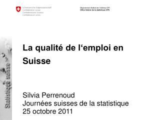 La qualité de l'emploi en Suisse
