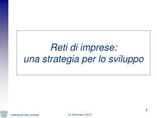 Reti di imprese:  una strategia per lo sviluppo