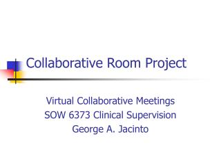 Collaborative Room Project