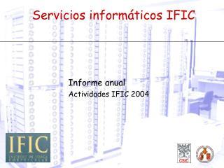 Servicios informáticos IFIC