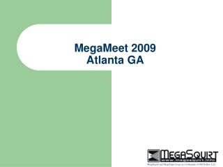 MegaMeet 2009 Atlanta GA