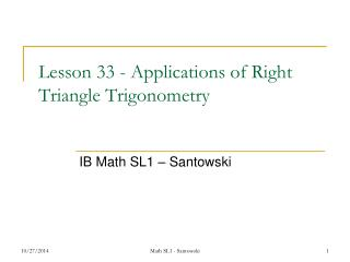 Lesson 33 - Applications of Right Triangle Trigonometry