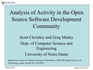 Analysis of Activity in the Open Source Software Development Community